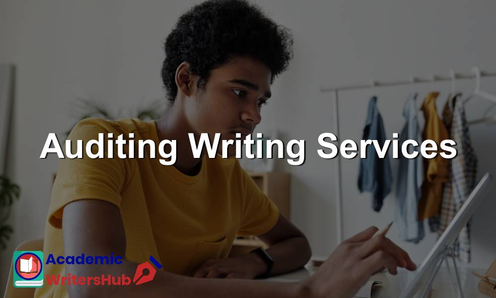Auditing Writing Services