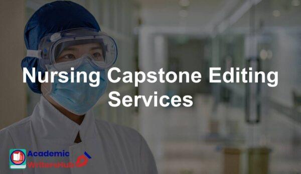 Nursing Capstone Editing Services