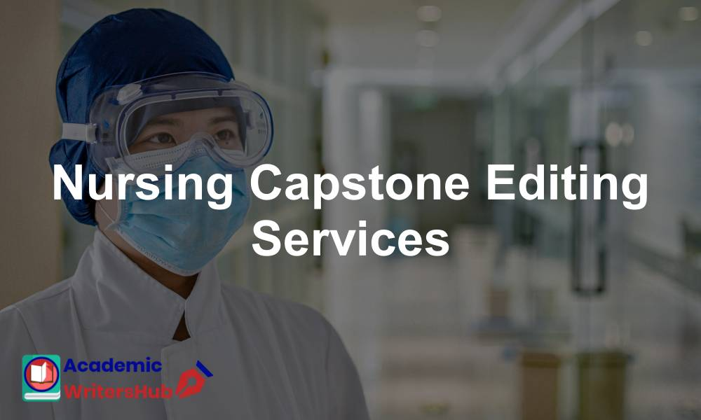 Nursing Capstone Editing Services