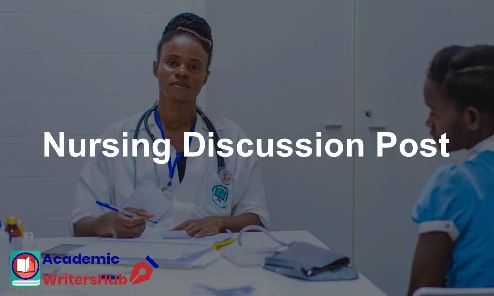 Nursing Discussion Post