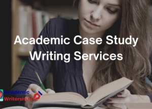 Academic_Case_Study_Writing_Services_awh